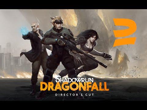 Shadowrun Dragonfall: Director's Cut - Part 2 |