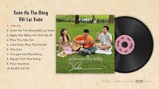 Download Playlist Nhạc XUÂN HẠ THU ĐÔNG RỒI LẠI XUÂN cùng Hoà Minzy, Anh Tú & Hứa Kim Tuyền