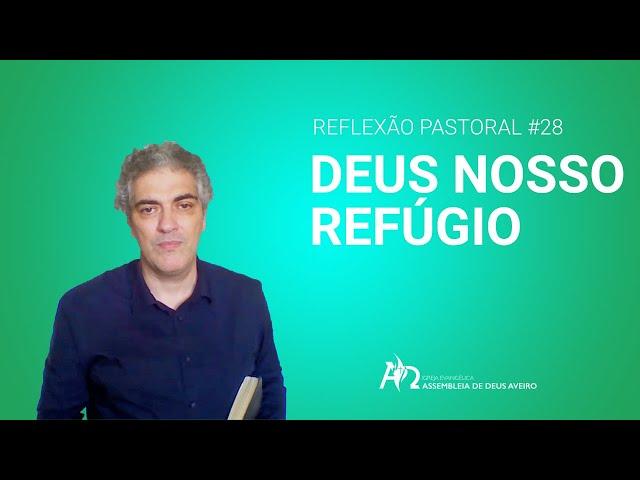 Reflexão Pastoral #28