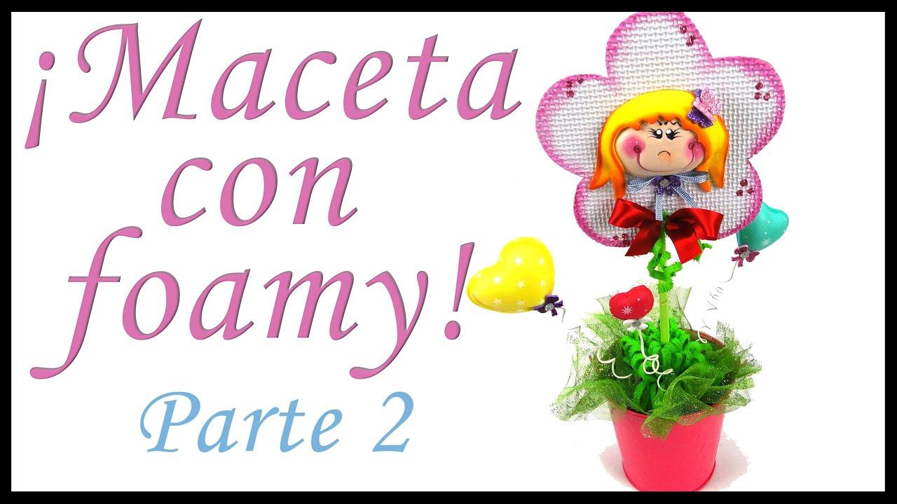 Segunda parte maceta de regalo 14 de febrero 10 de mayo for Decoracion 10 de mayo