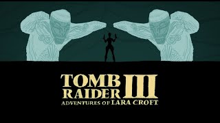 Tomb Raider III Tribute