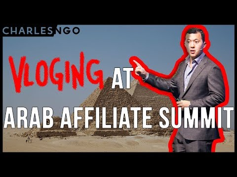 Arab Affiliate Summit Conference VLOG  - Guest Speaker