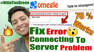 How To Fix Omegle Loading And Error Connecting To Server Problems 100% working