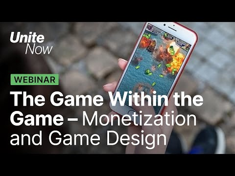 Monetization and game design | Unite Now 2020