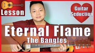 Eternal Flame - The Bangles Guitar Tutorial | NO CAPO