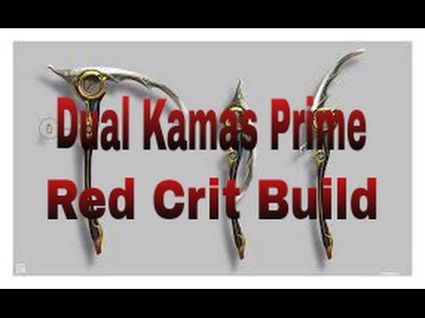 warframe dual kamas prime red crit build youtube