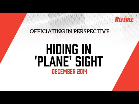 "Officiating In Perspective with Barry Mano: ""Hiding In 'Plane' Sight"""