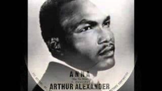 Arthur Alexander   Anna (go To Him) (1962)