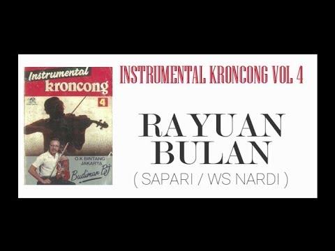 Free Download Lgm. Rayuan Bulan (instrumental Kroncong Vol 4) Mp3 dan Mp4