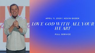 LOVE GOD WITH ALL YOUR HEART | Kevin Queen