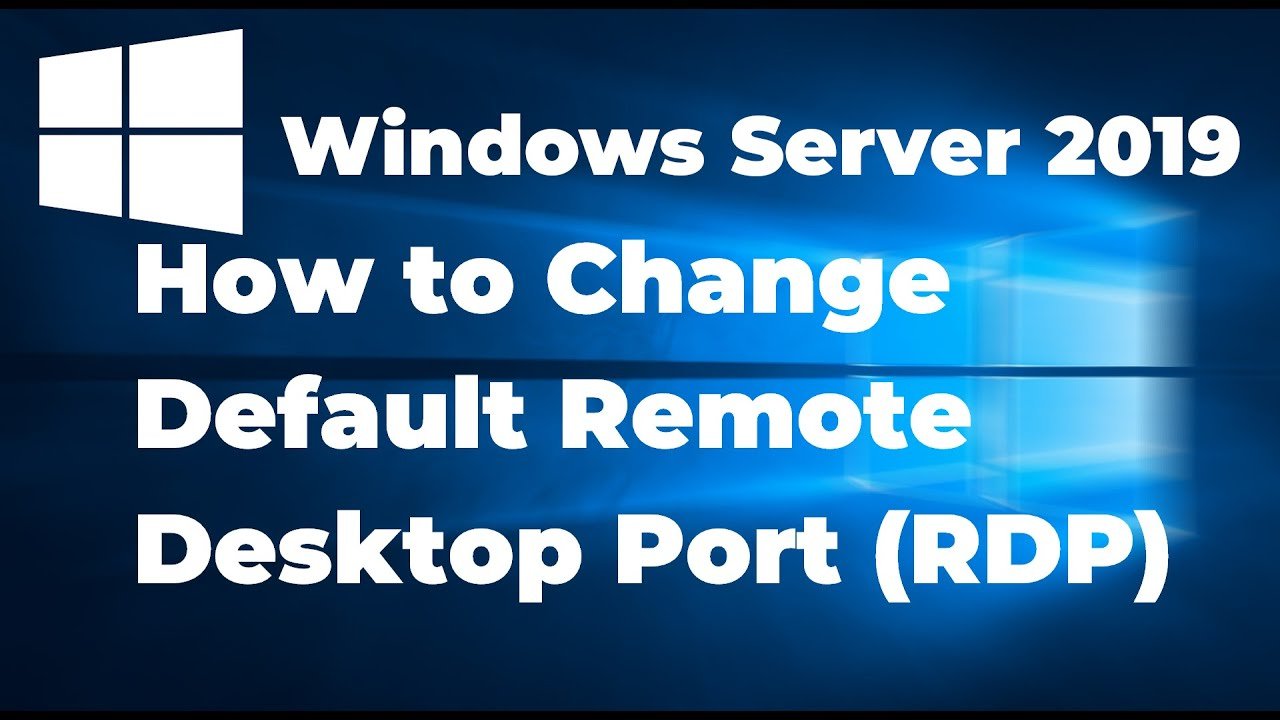 11. How to Change Remote Desktop Port in Windows Server 2019