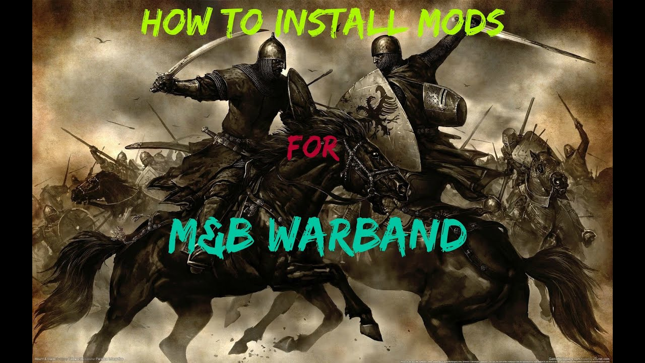 mount and blade warband download moddb