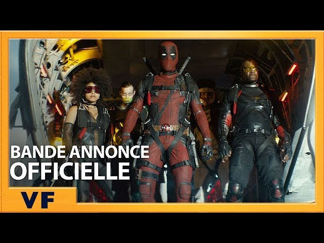 DEADPOOL 2 | Bande Annonce [Officielle] VF HD | Greenband | 2018
