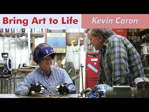 How to Bring Art to Life - Kevin Caron