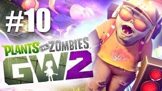 ДИДЖЕЙ! #10 Plants vs Zombies: Garden Warfare 2 (HD) играем первыми