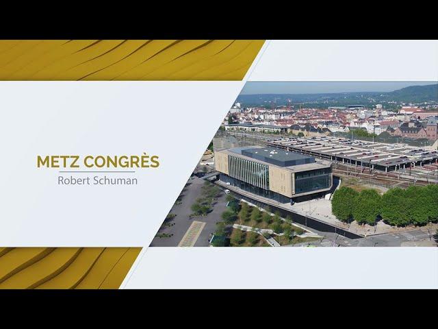 Centre des Congres Robert Schuman - Film inaugural 2018