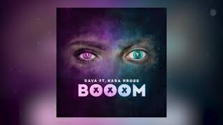 DAVA & KARA KROSS - BOOOM