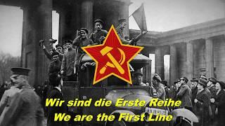 Wir sind die Erste Reihe We are the First Line (German communist song)