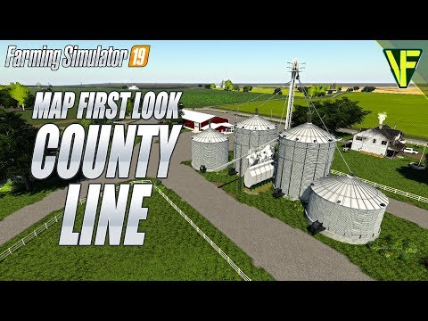 County Line FS19 By KS Mapping: Farming Simulator 19 First Look Map Tour