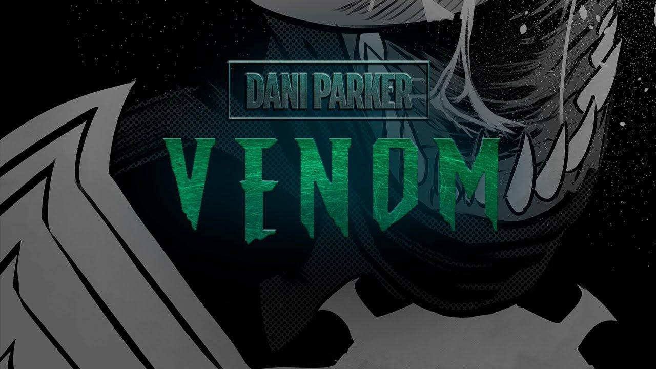 DIBUJANDO A LOS SEIS SINIESTROS - PARTE 6: VENOM | DANI PARKER