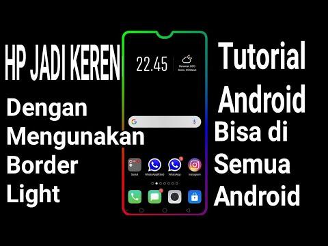 Cara membuat border light (kedap kedip) di android paling keren dan mudah