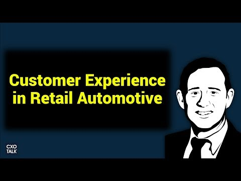 Automotive Retail: Digital Transformation with AutoNation and Cohesity (CXOTalk #273)