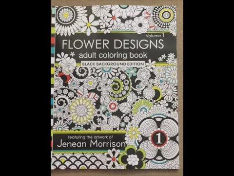 Flower Designs Adult Coloring Book Black Background Edition Volume 1 Flip Through