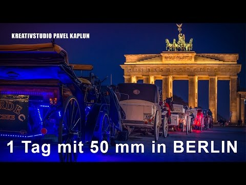 Ein Tag Fotografie mit 50 mm in Berlin - Fototipps und Bildbearbeitung