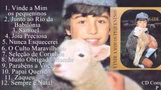 Gide - Vinde a Mim os Pequeninos (Cd Completo) 1979