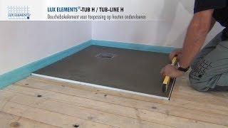 LUX ELEMENTS montage: met de vloer gelijkgewerkte douchebakken TUB-H op houten vloeren