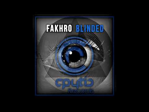 FAKHRO - Blinded ( Free Download )