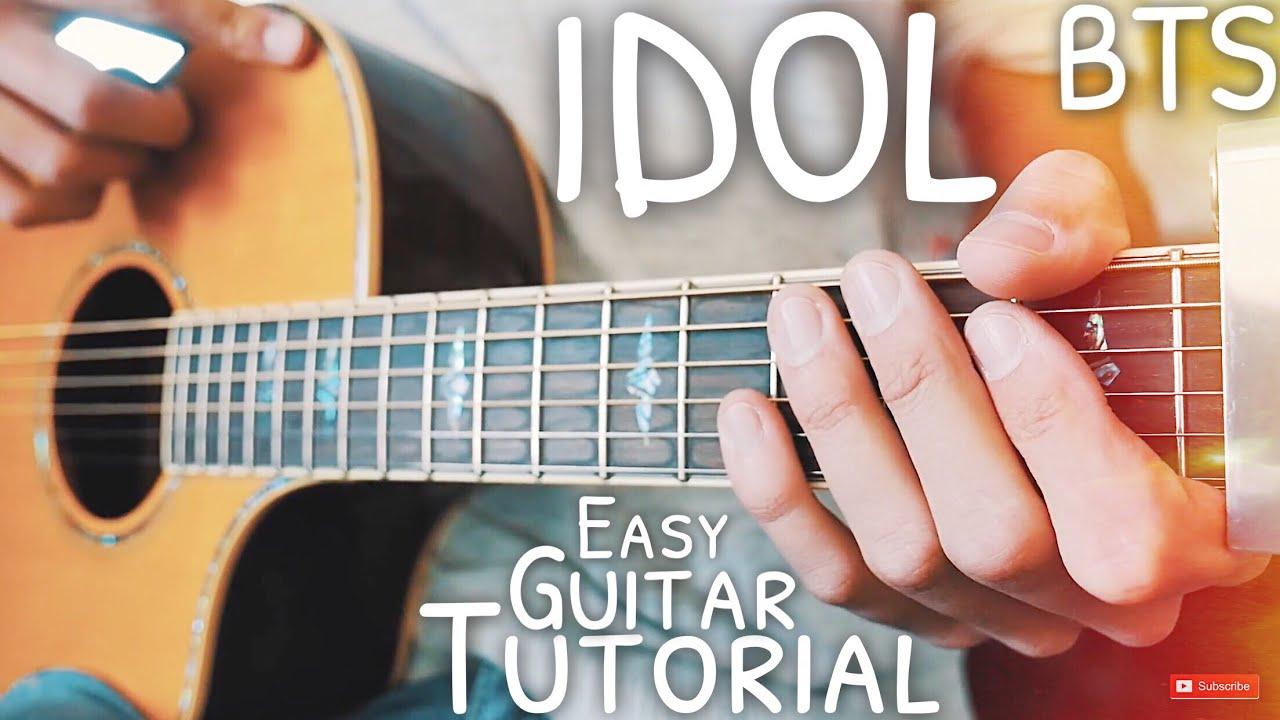 Idol Bts Guitar Lesson For Beginners Idol Guitar Guitar