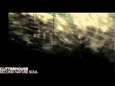 Clitterhouse - Second Nature Soul (Original Mix)