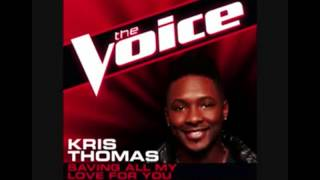 Kris Thomas - Saving All My love For You ( The Voice America Season 4 ) Studio Version