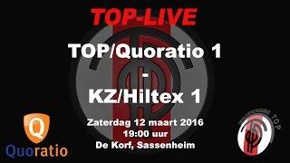 TOP/Quoratio 1 tegen KZ/Hiltex 1, zaterdag 12 maart 2016