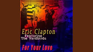 I Wish You Would (feat. The Yardbirds)
