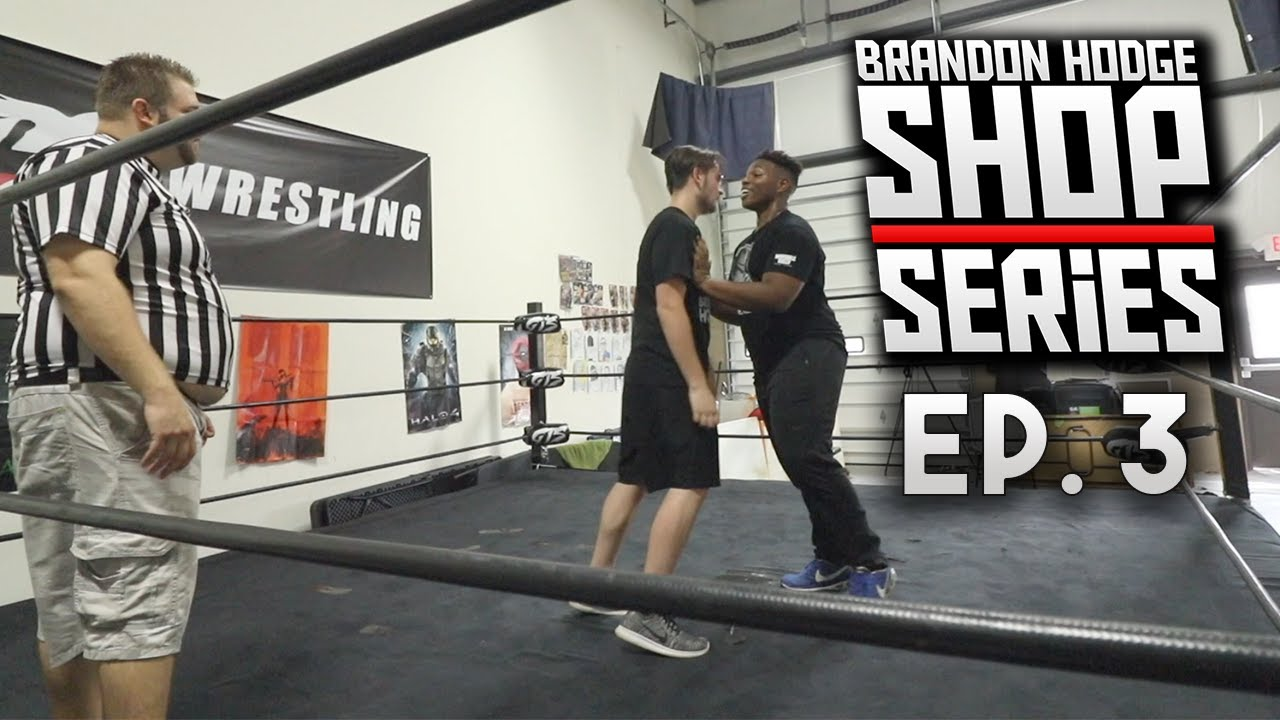 Brandon Hodge Vs Musclemanmalcolm Special Guest Ref Grims Toy Show Shop Series Ep 3