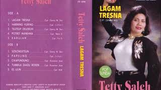 Lagam Tresna / Tetty Saleh (original Full)