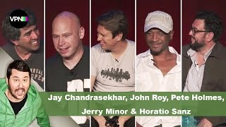 Jay Chandrasekhar, John Roy, Pete Holmes, Jerry Minor & Horatio Sanz | Getting Doug with High