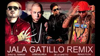 De La Ghetto Ft. Cosculluela, Ñengo Flow & Syko - Jala Gatillo (Remix)