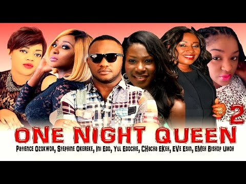 One Night Queen 2 - Latest Nigerian Nollywood Movie