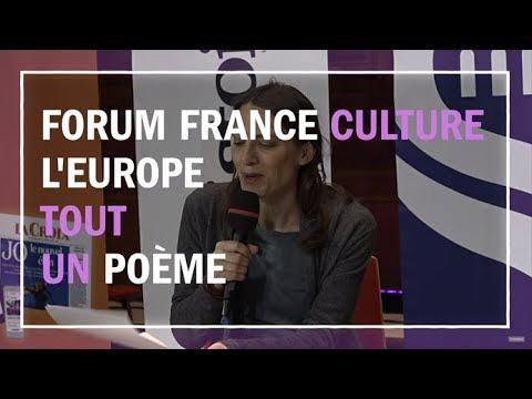 Leurope Tout Un Poème Dialogue De Clôture Du Forum France Culture Sur Leurope