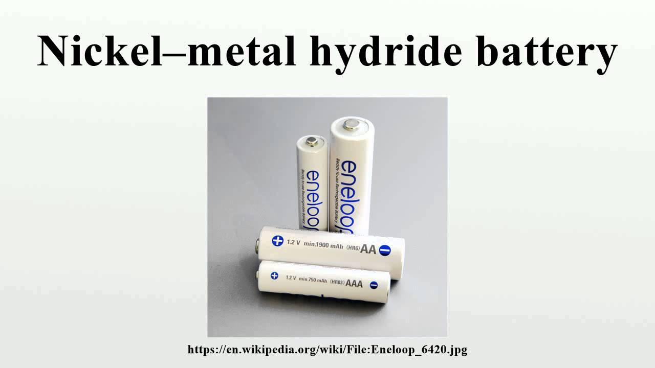 Nickel Metal Hydride Battery >> Nickel Metal Hydride Battery