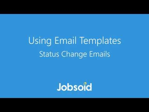 Using Email Templates - Status Change Emails