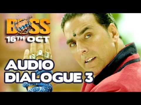 Akshay Kumar  BOSS 2013  EXCLUSIVE Dialogue 3