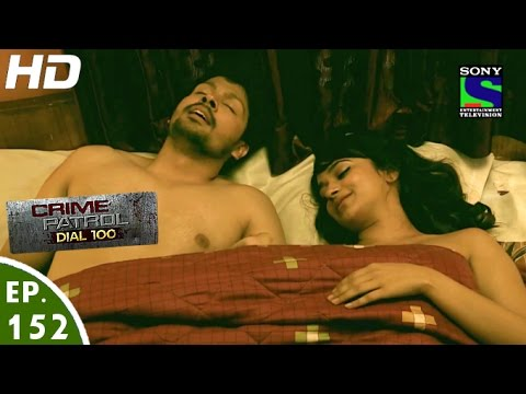 Crime Patrol Dial 100 - क्राइम पेट्रोल - Dwand - Episode 152 - 24th May, 2016