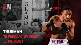 "Keith Thurman Tells Team Pacquiao-  ""We Ready"""