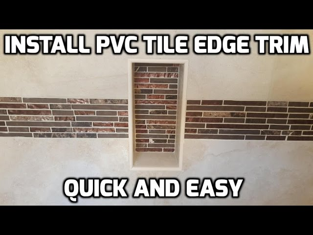 install pvc shower tile edging trim