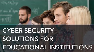 FCC CIPA Compliance & E-Rate: Cybersecurity Solutions for Educational Institutions