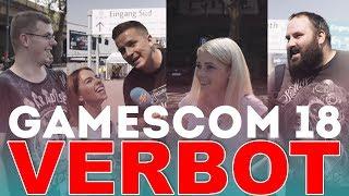 Gamescom 2018 VERBOT | Ich entschuldige mich !